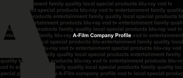 A-Film Company Profile